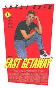 "Poster for the movie ""Fast Getaway"""