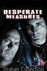 "Poster for the movie ""Desperate Measures"""