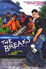 """Poster for the movie """"The Breaks"""""""