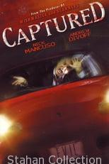"""Poster for the movie """"Captured"""""""