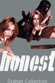 "Poster for the movie ""Honest"""