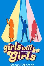 "Poster for the movie ""Girls Will Be Girls"""