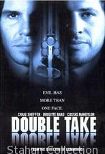 "Poster for the movie ""Double Take"""