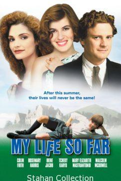 "Poster for the movie ""My Life So Far"""