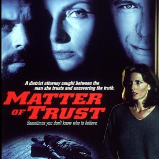 "Poster for the movie ""Matter of Trust"""