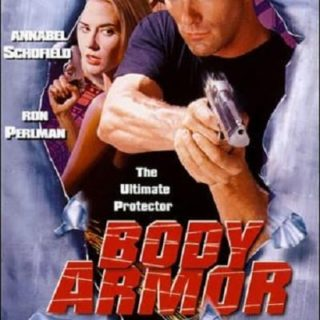 """Poster for the movie """"Body Armor"""""""