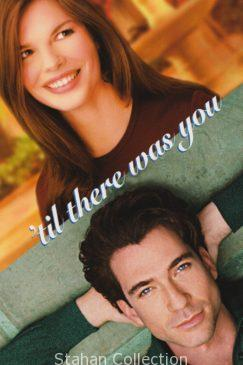 "Poster for the movie ""Til There Was You"""